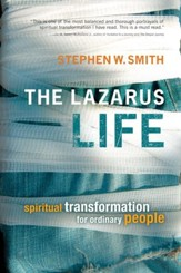 The Lazarus Life: Spiritual Transformation for Ordinary People - eBook