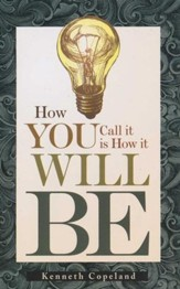 How You Call it is How it Will Be - eBook