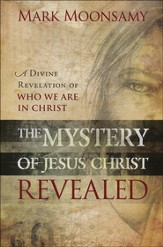 The Mystery of Jesus Christ Revealed