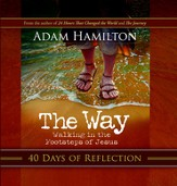 The Way: 40 Days of Reflection: Walking in the Footsteps of Jesus - eBook