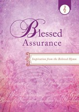 Blessed Assurance: Inspiration from the Beloved Hymn - eBook