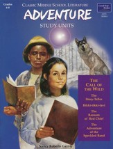 Classic Middle School Literature: Adventure Study Units, Grades 6-8