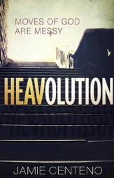 Heavolution: Moves of God Are Messy