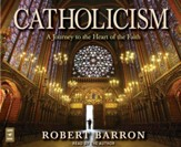 Catholicism: A Journey to the Heart of the Faith, Audiobook on CD