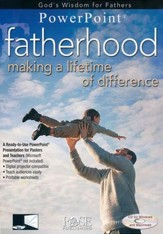 Fatherhood: Making a Lifetime of Difference - PowerPoint CD-ROM