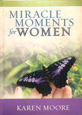 Miracle Moments for Women Gift Book