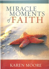 Miracle Moments of Faith Gift Book