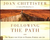 Following the Path: The Search for a Life of Passion, Purpose, and Joy, Audio CD