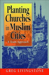 Planting Churches in Muslim Cities: A Team Approach - eBook