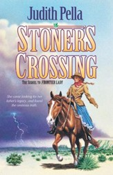 Stoner's Crossing (Lone Star Legacy Book #2) - eBook