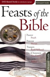 Feasts of the Bible: Participant Guide
