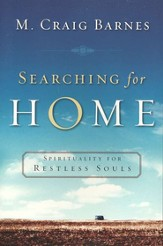 Searching for Home: Spirituality for Restless Souls - eBook