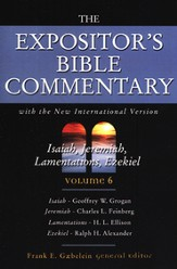 The Expositor's Bible Commentary (Isiah, Jeremiah,  Lamentations, Ezekiel) - 4 Volumes