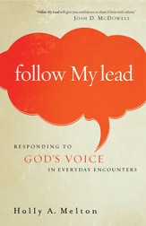 Follow My Lead: Responding to God's Voice in Everyday Encounters - eBook