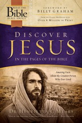 Discover Jesus in the Pages of the Bible: Amazing Facts About the Greatest Person Who Ever Lived - eBook
