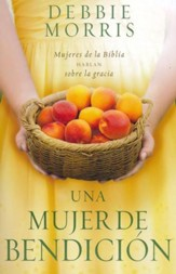 Una Mujer de Bendición  (The Blessed Woman)