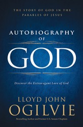 Autobiography of God: Discover the Extravagant Love of God - eBook