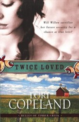 Twice Loved: Belles of Timber Creek Series #1