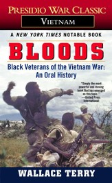 Bloods: Black Veterans of the Vietnam War: An Oral History - eBook