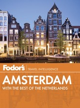 Fodor's Amsterdam: with the Best of the Netherlands - eBook
