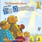 The Berenstain Bears and the Big Question - eBook