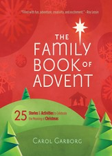 The Family Book of Advent: 25 Stories & Activities to Celebrate the Real Meaning of Christmas - Slightly Imperfect