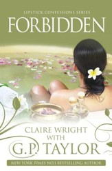 Forbidden: Lipstick Confessions Series - eBook