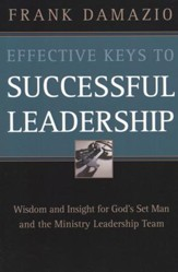 Effective Keys To Successful Leadership