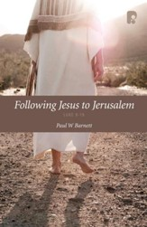 Following Jesus To Jerusalem - eBook