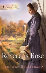Rebecca's Rose, Forever in Apple Lake Series #2