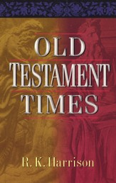 Old Testament Times  Damaged Edition