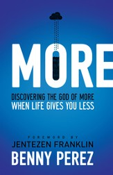 More: Discovering The God Of More When Life Gives You Less - eBook