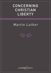 Concerning Christian Liberty - eBook