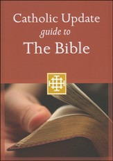 Catholic Update Guide to the Bible - Slightly Imperfect