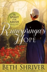 Rumspringa's Hope, Spirit of the Amish Series #1
