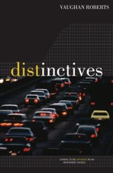 Distinctives: Daring To Be Different In An Indifferent World - eBook