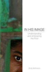 In His Image: Understanding And Embracing The Poor - eBook