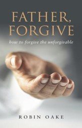 Father Forgive: The Forgotten F Word - eBook