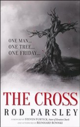 The Cross: One Man. One Tree. One Friday.