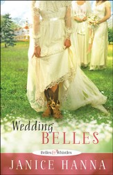 Wedding Belles, Belles and Whistles Series #1