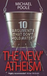 The New Atheism: Ten Arguments That Don't Hold Water - eBook