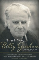 Thank You, Billy Graham: A Tribute to the Life and Ministry of Billy Graham - Slightly Imperfect