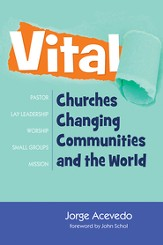 Vital: Churches Changing Communities and the World - eBook