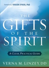 Gifts of the Spirit: A Clear, Practical Guide