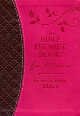 Bible Promise Book for Women - Prayer & Praise Edition: King James Version