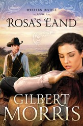 Rosa's Land, Western Justice Series #1 - eBook