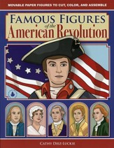 Famous Figures of the American Revolution: Movable  Paper Figures to Cut, Color and Assemble
