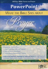 What the Bible Says About Prayer - PowerPoint CD-ROM