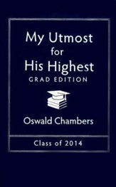 My Utmost for His Highest 2014 - Grad Edition - Slightly Imperfect