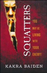 Squatters: You May Be Living With Your Enemy